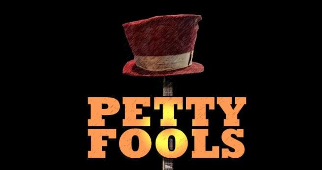 petty-fools